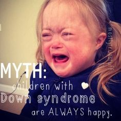 The Down syndrome myth.