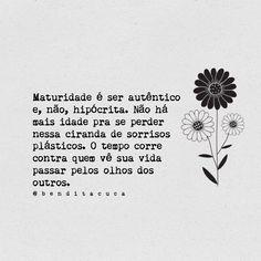 Maturidade é ser autêntico Lúcia Gonçalves 💟