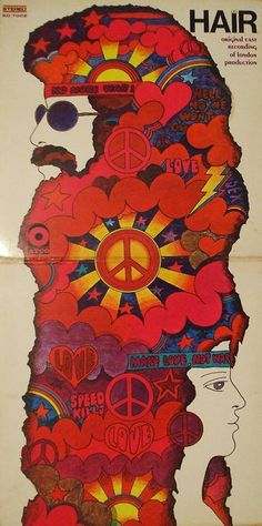 Hair LP cover by Stan (Stanislaw) Zagorski, London production, original cast recording Rock Posters, Concert Posters, Hippie Posters, Lp Cover, Cover Art, Flower Power, Pochette Cd, Graffiti, Psy Art