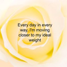 Ideal weight affirmation ~ Click through for more affirmations for weight loss