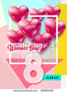 Women`s Day Greeting Card 8 March Stock Vector - Illustration of draw, geometric: 87871285 Happy Woman Day, Happy Women, Wedding Day Invitations, Fashion Vector, Memphis Pattern, Romantic Cards, Photo Texture, Valentine's Day Greeting Cards, Heart Balloons