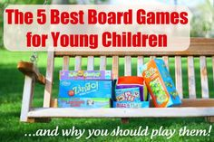 The 5 Best Board Games for Young Children...and why you should play them!