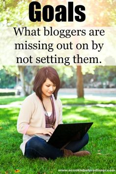 Blogging tip. Every blogger needs to be setting blog goals if they want to grow. Have you ever considered what you're missing out on by not setting blog goals?