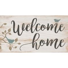 Graham Dunn Welcome Home Birds Whitewash x 10 Solid Wood Plank Wall Plaque Sign Wood Plank Walls, Wood Planks, Amazing Grace, New Apartment Gift, Sweet Home, Decorative Signs, Welcome Home, Home Wall Art, Wall Plaques
