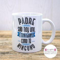 """Taza """"Padre solo hay uno"""". A la venta en www.be-happy.es #taza #tazas #mug #mugs #behappy"""