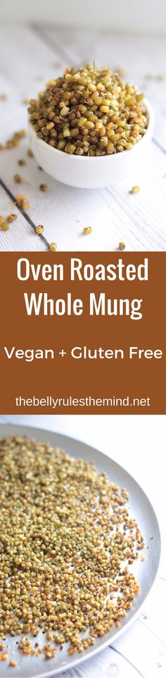 Looking for a healthy snack option at snack o'clock. These Oven Roasted Whole Mung are my go-to snack option off late. Power packed with protein these crunchy bites will keep you satiated till dinner is served. Vegan + Gluten-Free   www.thebellyrulesthemind.net @bellyrulesdmind