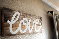 """hand painted """"love"""" sign on scrap wood ~ Valentine's Day decor"""