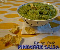 {Pineapple Salsa} - Kiwi Fit: Lets Talk Salsa