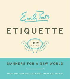 Emily Post Etiquette 18th Edition
