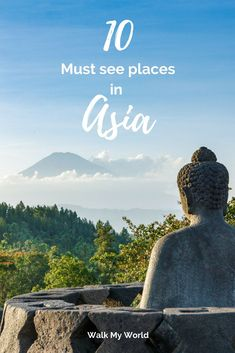 From hunting Komodo Dragons to Lake Palaces, here's our list of the must see places to visit and the best experiences in Asia.