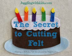 There is a simple and easy trick when making these cute cutouts out of felt/flannel. Making felt storyboards for preschoolers has never been easier! Included in this post is a cute poem that goes along with this birthday cake I made out of felt. Jugglingwithkids.com
