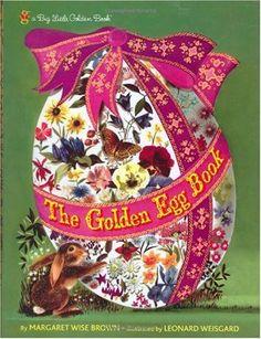 Bestseller Books Online The Golden Egg Book (Big Little Golden Book) Margaret Wise Brown $8.99  - http://www.ebooknetworking.net/books_detail-037582717X.html