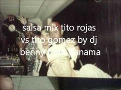 salsa mix tito rojas vs tito gomez by dj benny