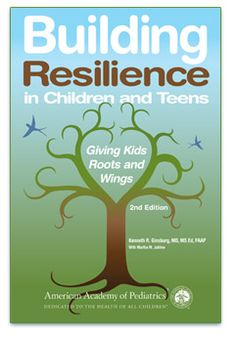 Building Resilience in Children and Teens: Giving Kids Roots and Wings Kenneth R. Ginsburg, M. Families, schools, and communities can prepare children and teens to THRIVE through. Coping Skills, Social Skills, Life Skills, Social Work, Parenting Books, Parenting Teens, Single Parenting, Parenting Advice, Resilience In Children