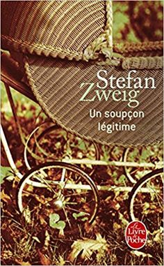 Un soupçon légitime - Stefan Zweig