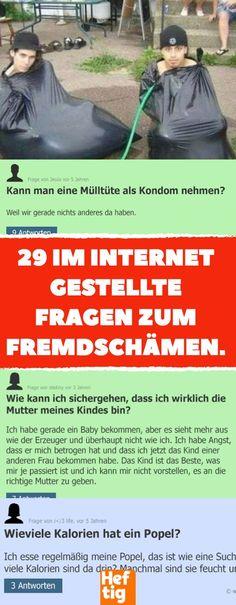 29 im Internet gestellte Fragen zum Fremdschämen. #dummefragen #ratgeber #onlineratgeber #fragen #fremdscham