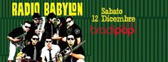 Continuano le serata di musica dal vivo al Bradipop Rimini. Sabato 12 dicembre 2015 sul palco della discoteca dell'ECU arrivano i Radio Babylon.