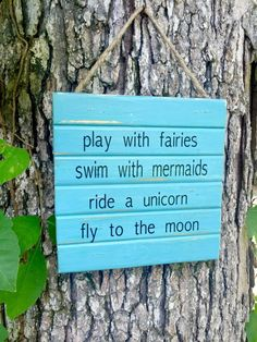 Play with fairies...fly to the moon! Solid Wood Shown in Black, Weathered Oak, Lavender with White and Rainforest with Black Lettering. (All of our paints are non toxic chalk paints; they can be antiqued - please request in note to seller.) They are beautiful hung indoor or outdoor. Lovely gift idea. Sealed for outdoor protection. Hangs with jute rope. 9x7.5 Custom wood colors and custom letter colors available.