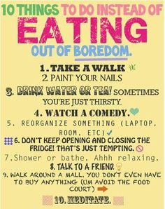 Ways to take your mind off of food! OR to stop being bored... Whatever :)