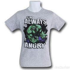 Images of Hulk Always Angry T-Shirt
