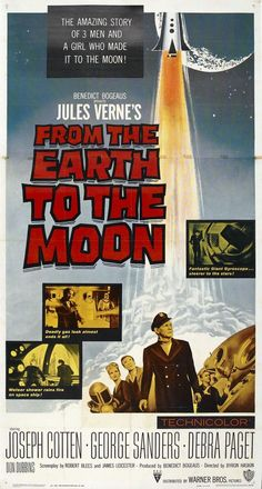 "Jules Verne ""From the Earth to the Moon"" 1958 Sci Fi Horror Movies, Sci Fi Films, Horror Movie Posters, Film Posters, Space Posters, Cult Movies, Jules Verne, Adventure Novels, Turner Classic Movies"