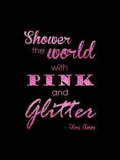 Shower the World with Pink and Glitter printable // Budget Fairy Tale Pink Love, Pretty In Pink, Pink Purple, Hot Pink, Perfect Pink, Pink Sparkly, Pink Glitter, Glitter Wine, Refugees
