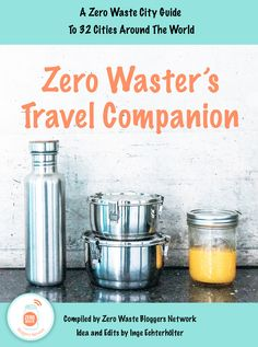 Zero waster op reis? Dan is The Zero Waster's Travel Companion onmisbaar. In dit handige e-book vind je zero waste adressen in maar liefst 32 steden wereldwijd! wp.me/p54bIq-1YH