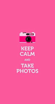 Photographs are my constant companions while my family members aren't present.  Keep Calm Quotes