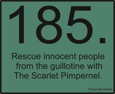 The Scarlet Pimpernel Fiction Bucketlist Idea From sierrarara I Love Books, My Books, Bucketlist Ideas, The Scarlet Pimpernel, Drama Funny, Looking For Alaska, Online Friends, Fiction And Nonfiction, Period Dramas