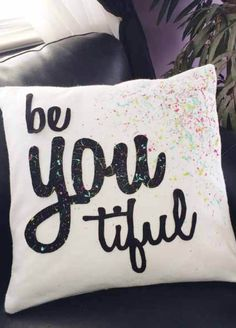 Free printable and tutorial to make a plain pillow be-you-tiful!