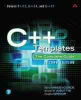 C++ Templates : the complete guide. / David Vandevoorde, Nicolai M. Josuttis y Douglas Gregor.Edición:2ª ed.Editorial:New york : Pearson, 2018.