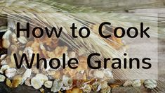 Do you know how to properly cook whole grains? Whole grains are super nutritious and should be a part of your daily meal plan. Whole grains are a very versatile food. They are great for rounding out a vegan meal. You can incorporate whole grains into any meal you want. You can add them to salads, stir fries, veggie bowls, use them as flours, add to desserts for a health kick, there are just so many options. Whole grains will keep you feeling full for a longer period time than not including…