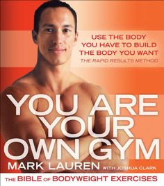 You Are Your Own Gym: The Bible of Bodyweight Exercises - Kindle edition by Mark Lauren. Health, Fitness & Dieting Kindle eBooks @ Amazon.com.