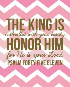 Aim to study your true identity as the princes and princesses of the family of the King of Kings forever. Psalm 45:11 Www.magnificatmealmovement.com