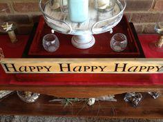 Happy Happy Happy Sign by ShorelyWorthIt on Etsy, $30.00