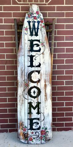 Wecolme sign/ painted wooden sign/ ironing board sign Painted Ironing Board, Antique Ironing Boards, Wood Ironing Boards, Painted Boards, Wooden Welcome Signs, Painted Wooden Signs, Old Wood Signs, Barn Wood Crafts, Old Barn Wood