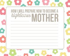 How I will prepare to become a righteous Mother