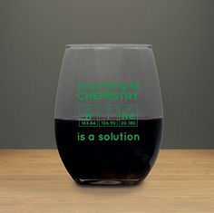 According to Chemistry Funny Wine Glass 21 Ounces, Periodic Table, Birthday Science Teachers Day Science Teacher Gifts, Beer Quotes, Math Jokes, Teachers' Day, Friend Birthday Gifts, Funny Design, Funny Wine, Wedding Quotes, Chemistry