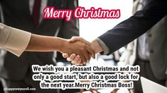 Happy Merry Christmas Wishes Messages for Boss: Your boss in the office is like a guiding figure who helps you in all the circumstances but not every boss is the same. Merry Christmas Wishes Messages, Merry Christmas Quotes, Merry Christmas Greetings, Merry Christmas And Happy New Year, Message For Boss, New Year Message, Merry Christmas Wallpaper, Happy New Year 2020, Wishes For You