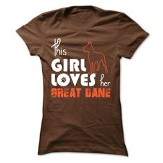 This Girl Loves Her great dane