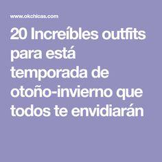 20 Increíbles outfits para está temporada de otoño-invierno que todos te envidiarán Outfits, Women's Fashion, Fall Season, Seasons, Casual Fall, Work Wear, Fall Winter, Clothes, Suits