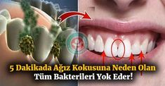 5 Dakikada kötü ağız kokusuna neden olan tüm bakterileri yok eder! Sizin de ağız kokusu probleminiz varsa, bu doğal ve etkili çözümü mutlaka denemelisiniz.. #ağızkokusu #Halitosis #sağlık #sağlıkhaberleri #healthy