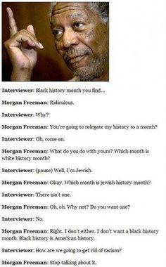 AMEN!- Morgan Freeman