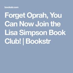 Forget Oprah, You Can Now Join the Lisa Simpson Book Club! | Bookstr