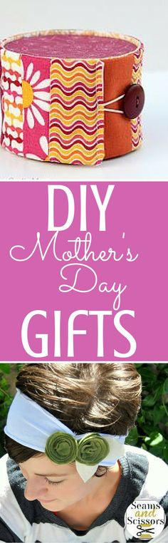 DIY Mother's Day Gifts for the sweet women in your life.