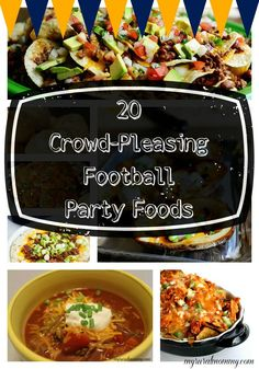 20 Crowd-Pleasing Football Party Foods