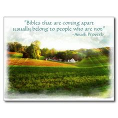 """""""Bibles that are coming apart usually belong to people who are not""""."""