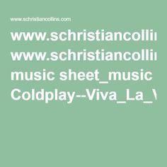 www.schristiancollins.com music sheet_music Coldplay--Viva_La_Vida.pdf