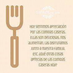 ¿Qué otras cosas aprecias de las comidas caseras hoy? #agradecimiento #AbrahamHicks #apreciación @jazzminyi