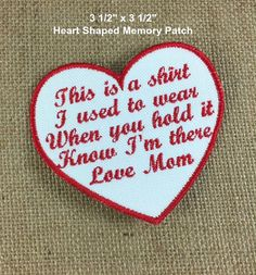 Set of 6 - IRON ON SMALLER Heart Shaped Memory Pillow Patches - Memorial Patches, This is a shirt I used to wear, Shirt Pillow Patches #memorypatches #memoryshirtpillows #personalizedpatches #keepsakepillows